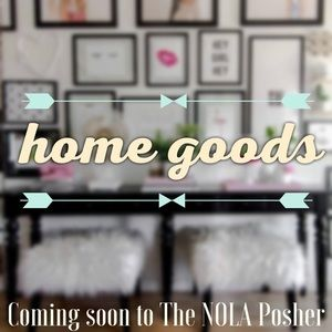 Coming Soon: Home Goods!